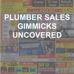Sydney Plumber Sales Gimmicks Uncovered